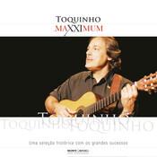 Maxximum - Toquinho Songs
