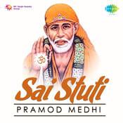 Sai Stuti Pramod Medhi Songs