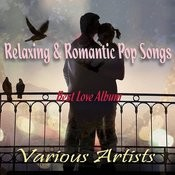 Relaxing & Romantic Pop Songs - Best Love Album Songs