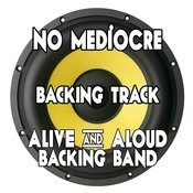 No Mediocre (Backing Track Instrumental Version) - Single Songs
