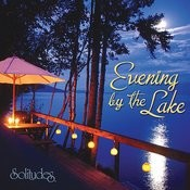 Evening By The Lake Songs