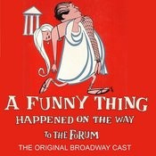 A Funny Thing Happened On The Way To The Forum (The Original Broadway Cast) Songs