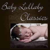 Baby Lullaby Classics Songs