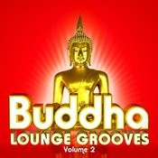 Buddha Lounge Grooves, Vol. 2 Songs