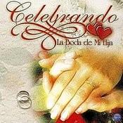 Celebrando La Boda De Mi Hija Songs