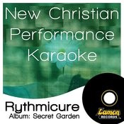 New Christian Performance Karaoke - Rythmicure Songs