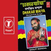 Dhakar Maiya Songs