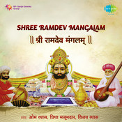 Shree Ramdev Mangalam Songs