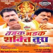 Tadak Bhadak Shakti Tura Songs