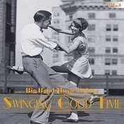 Big Band Music Deluxe: Swinging Good Time, Vol. 4 Songs