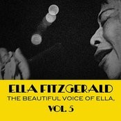 The Beautiful Voice Of Ella, Vol. 5 Songs