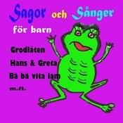 Sagor Och Sånger För Barn Songs