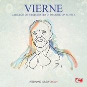 Vierne: Carillon De Westminster In D Major, Op. 54, No. 6 (Digitally Remastered) Songs