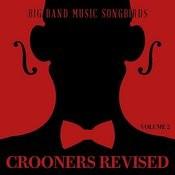 Big Band Music Songbirds: Crooners Revised, Vol. 2 Songs