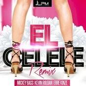 El Celele (Remix) Song