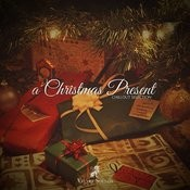 A Christmas Present - Chillout Selection Songs