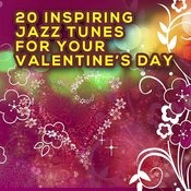 20 Inspiring Jazz Tunes For Your Valentine's Day Songs
