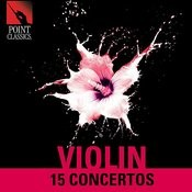 Violin: 15 Concertos Songs