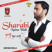 Sharabi Naina Wali Songs