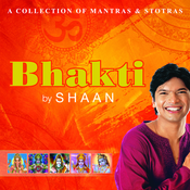 Bhakti By Shaan Songs