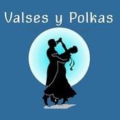 Valses Y Polkas Songs