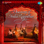 Discovery Of India Rajasthan Vol 2 Songs