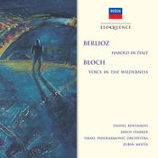 Berlioz: Harold In Italy; Bloch: Voice In The Wilderness Songs