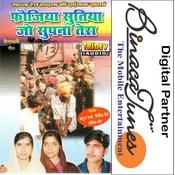 Fojiya Sutiya Jo Supna Tera Songs