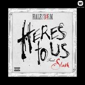 Here's To Us (feat. Slash) Songs