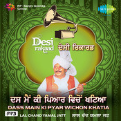 Das Main Ki Pyar Wichon Khatia Songs