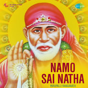 Namo Sai Natha - Shiridi Saibaba Devotional Songs Songs