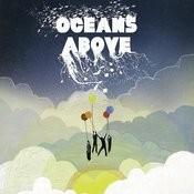 Oceans Above Songs