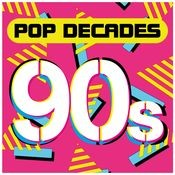 Pop Decades: 90s Songs