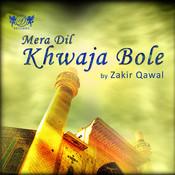 Mera Dil Khwaja Bole Songs