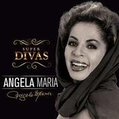 Série Super Divas - Angela Maria Songs