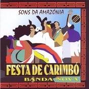 Sons Da Amazônia: Festa De Carimbó Songs