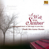 A Walk With Santoor Songs