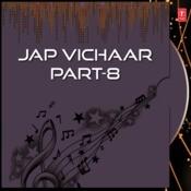 Jap Vichaar Part-8 Songs