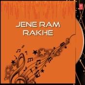 Jene Ram Rakhe Songs