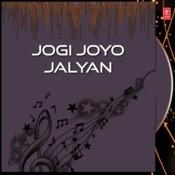 Jogi Joyo Jalyan Songs