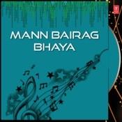 Mann Bairag Bhaya Songs