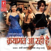 Qayamat Aa Rahi Hai Songs