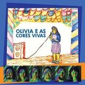 Olivia E As Cores Vivas Songs