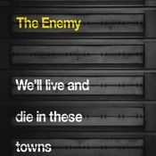 We'll Live and Die In These Towns Songs