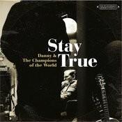 Stay True Songs