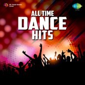 All Time Dance Hits Songs