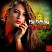 Pop Karaoke Powerhits Songs