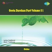 Geeta Darshan Part 3 Vol 1  Songs