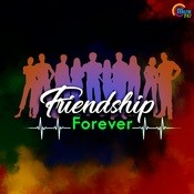 Friendship Forever Songs