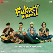 Fukrey Returns Songs